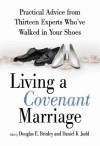 Living a Covenant Marriage - Daniel K. Judd, Douglas E. Brinley
