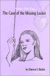 The Case of the Missing Locket - Darren J. Butler, Margaret Greer, Kaye Casteel