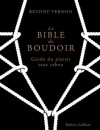 La Bible du Boudoir (French Edition) - Betony Vernon, Marianne Costa, Francois Berthoud