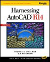 Harnessing AutoCAD Release 14 - Thomas A. Stellman