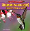 Hummingbirds: Faster Than a Jet! - Emma Carlson Berne