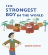 The Strongest Boy in the World - Jessica Souhami