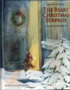 Bear Christmas Surprise, - B. Hachler, J. Alison James, Angela Kehlenbeck