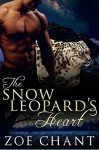 The Snow Leopard's Heart - Zoe Chant