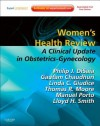 Women's Health Review: A Clinical Update in Obstetrics-Gynecology - Philip J. Disaia, Gautam Chaudhuri, Linda C. Giudice, Thomas H. Moore