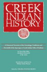 Creek Indian History: A Historical Narrative of the Genealogy, Traditions, and Downfall of the Ispocoga or Creek Indian Tribe of Indians - George Stiggins