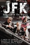 JFK: Echoes from Elm Street - Mark Bridger, Barry Keane