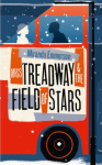 Miss Treadway and the Field of Stars: A Novel - Miranda Emmerson