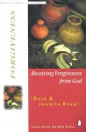 Receiving Forgiveness From God (Letting God Be God Studies) - Dale Ryan, Juanita Ryan