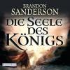 Die Seele des Königs - Brandon Sanderson, Detlef Bierstedt, Deutschland Random House Audio