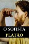 O Sofista - Plato, Carlos Alberto Nunes