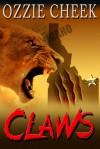Claws - Ozzie Cheek