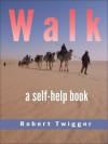 WALK - Robert Twigger