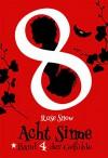 """Acht Sinne: Band 4 der Gefühle (""""8 Sinne"""" Fantasy-Saga 4) - Rose Snow"""