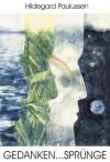 Gedanken... Sprünge - Hildegard Paulussen