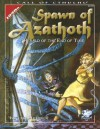 Spawn Of Azathoth: Herald of the End Of Time (Call of Cthulhu Horror Roleplaying) - Keith Herber