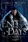 End of Days: A Novel of Medieval England - James Wilde