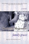 Family Graces - Kathryn Magendie