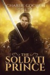 The Soldati Prince - Charlie Cochet