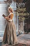 Saint Thomas's Eve: - Jean Plaidy