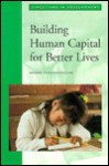 Building Human Capital For Better Lives - George Psacharopoulos
