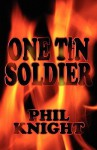 One Tin Soldier - Phil Knight