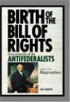 The Antifederalists: The Biographical Dictionary [Volume I] - Jon L. Wakelyn