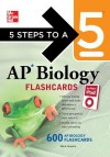 5 Steps to a 5 AP Biology Flashcards for Your iPod with MP3/CD-ROM Disk - Mark Anestis