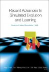 Recent Advances in Simulated Evolution and Learning - Tan Kay Chen, Xin Yao, Lipo Wang, Meng Hiot Lim, Meng Lim, Tan Kay Chen