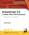 ActionScript 3.0 for Adobe Flash CS3 Professional Hands-On Training - Todd Perkins