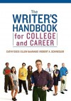 The Writer's Handbook for College and Career - Cathy Dees, Robert A. Schwegler, Ellen A. McManus