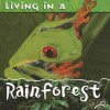 Living in a Rainforest - Patty Whitehouse