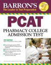 Barron's PCAT: Pharmacy College Admission Test - Marie A. Chisholm-Burns