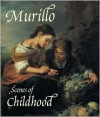 Murillo: Scenes of Childhood - Peter Cherry