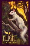 Flight (Dewdrop Prequel Trilogy Book 1) - C.A. Allen
