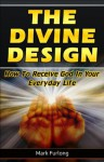 The Divine Design - Mark Furlong