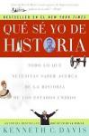 Que Se Yo de Historia - Kenneth C. Davis