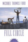 Full Circle - Michael Thomas Ford