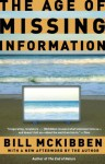 The Age of Missing Information - Bill McKibben