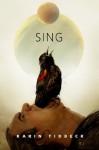 Sing: A Tor.Com Original - Karin Tidbeck