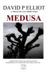 Medusa - David P. Elliot