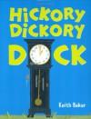 Hickory Dickory Dock - Keith Baker