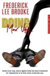 Doing Max Vinyl - Frederick Lee Brooke