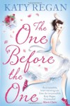 The One Before The One - Katy Regan