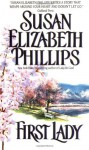 First Lady (Wynette, Texas #4) - Susan Elizabeth Phillips