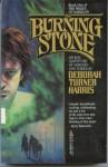Burning Stone - Deborah Turner Harris
