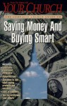 The Complete Church Guide to Saving Money and Buying Smart - Your Church, Marshall Shelley, Phyllis Ten Elshof
