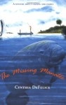The Missing Manatee - Cynthia C. DeFelice
