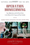 Operation Homecoming: Iraq, Afghanistan, and the Home Front, in the Words of U.S. Troops and Their Families - Andrew Carroll, Dana Gioia, Jack Lewis