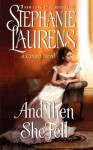 And Then She Fell (Audio) - Stephanie Laurens